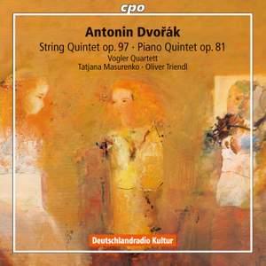 Dvorak: String Quintet & Piano Quintet