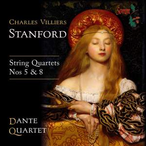 Stanford: String Quartets Nos. 5 & 8 Product Image