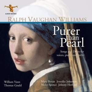 Vaughan Williams: Purer Than Pearl
