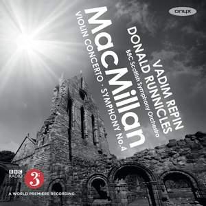 James Macmillan: Violin Concerto & Symphony No. 4