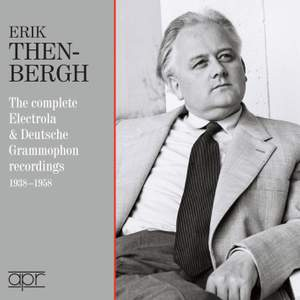 Erik Then-Bergh: The complete Electrola & Deutsche Grammophon recordings 1938-1958