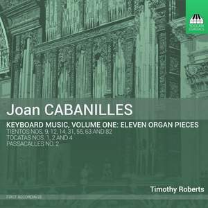 Cabanilles: Keyboard Music, Vol. 1