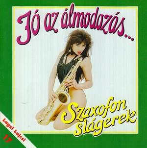Jó az álmodozás … - Szaxofon slágerek