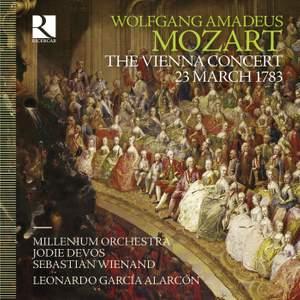 Mozart: The Vienna Concert: 23 March 1783