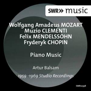 Mozart, Clementi, Mendelssohn & Chopin: Piano Music