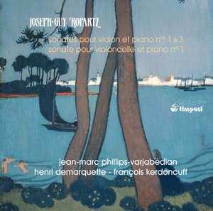 Ropartz: Violin & Cello Sonatas