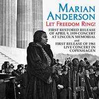Marian Anderson: Let Freedom Ring