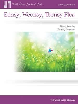 Wendy Stevens: Eensy, Weensy, Teensy Flea