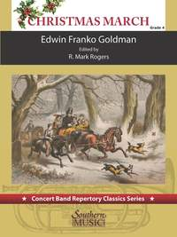 Edwin Franko Goldman: Christimas March