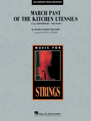 Ralph Vaughan Williams: March Past the Kitchen Utensils (from The Wasps) Product Image