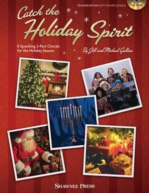 Jill Gallina_Michael Gallina: Catch the Holiday Spirit