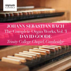 Johann Sebastian Bach: The Complete Organ Works Vol. 3 Product Image