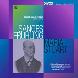Raff: Sanges-Frühling and Maria Stuarda Product Image