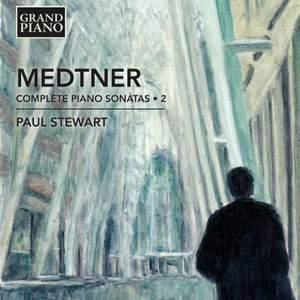 Medtner: Complete Piano Sonatas Volume 2