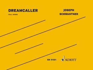 Schwantner, J: Dreamcaller