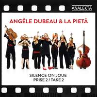 Silence On Joue - Take 2