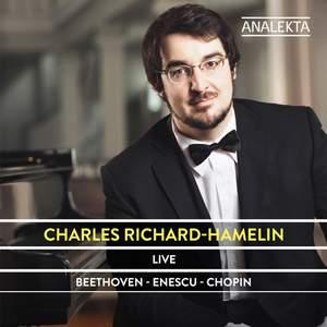 Charles Richard-Hamelin plays Beethoven, Enescu and Chopin
