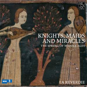 Knights, Maids and Miracles: The Spring of Middle Ages Product Image