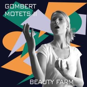 Gombert Motets II