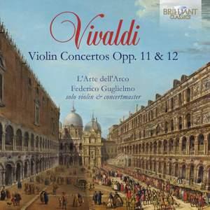 Vivaldi: Violin Concertos Opp. 11 & 12