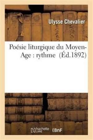 Poesie Liturgique Du Moyen-Age