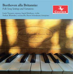Beethoven alla Britannia: Folk Song Settings & Variations