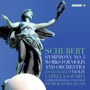 Schubert: Symphony No. 5 & Works for Violin & Orchestra