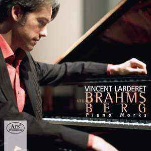 Brahms and Berg: Piano Works