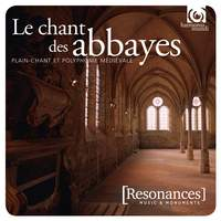 Voices from Ancient Abbeys: Plainchant & Polyphony