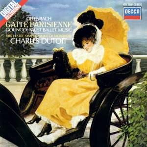Offenbach: Gaîté Parisienne & Gounod: Ballet Music from Faust