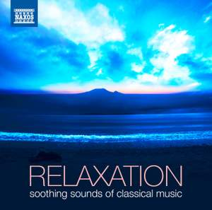 Relaxation: Soothing Sounds of Classical Music Product Image