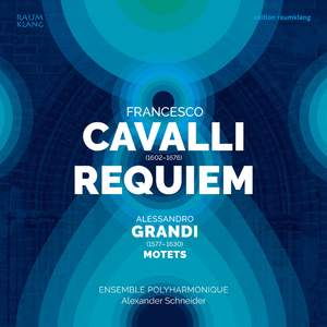 Francesco Cavalli: Requiem & & Alessandro Grandi: Motets Product Image