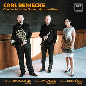 Reinecke: Chamber Music for Clarinet, Horn & Piano