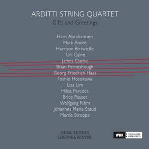 Arditti String Quartet: Gifts and Greetings