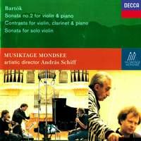 Bartók: Violin Sonata No. 2, Contrasts & Solo Violin Sonata