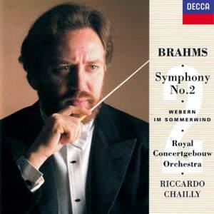 Brahms: Symphony No. 2 & Webern: Im Sommerwind