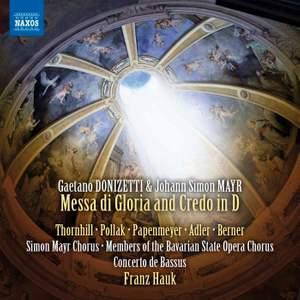 Donizetti: Messa di Gloria and Credo in D major