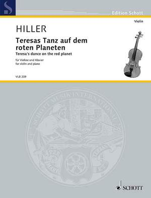 Hiller, W: Teresa's dance on the red planet