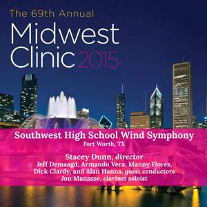 2015 Midwest Clinic: Southwest High School Wind Symphony (Live)