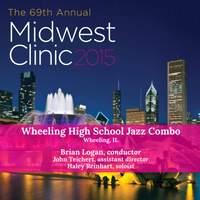 2015 Midwest Clinic: Wheeling High School Jazz Combo (Live)