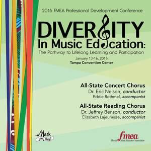 2016 Florida Music Educators Association (FMEA): All-State Concert Chorus & All-State Reading Chorus [Live]