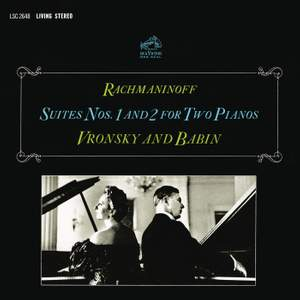 Rachmaninoff: Suites for Two Pianos Nos. 1 & 2