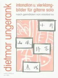 Dietmar Ungerank: Intonation und vier Klangbilder