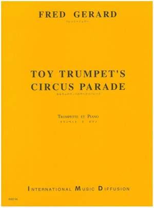 Fred Gerard: Toy Trumpet's Circus Parade