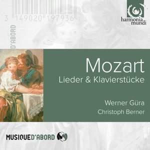 Mozart: Lieder & Klavierstücke