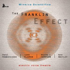 The Franklin Effect - Electric Voice Theatre