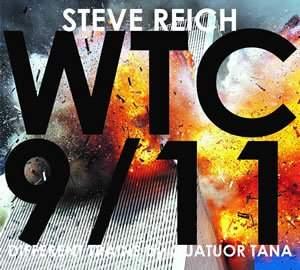 Reich: WTC 9/11 + Different Trains - Vinyl Edition