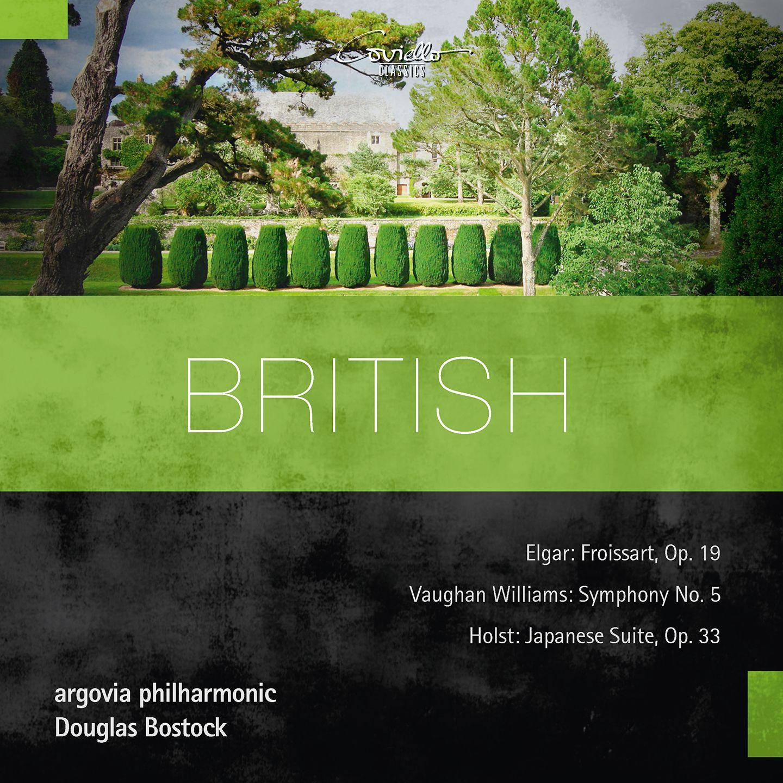 British - Orchestral Works by Elgar, Vaughan Williams & Holst