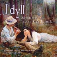 Idyll: Serenades By Janacek, Elgar, Kalinnikov