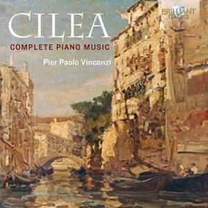 Cilea: Compete Piano Music